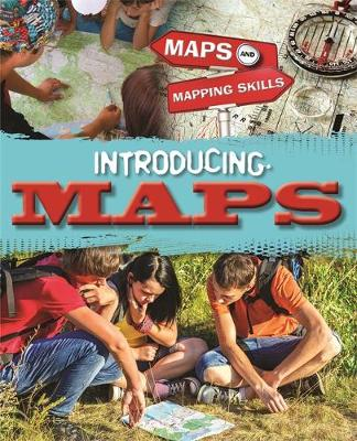 Maps and Mapping Skills: Introducing Maps by Jack Gillett, Meg Gillett