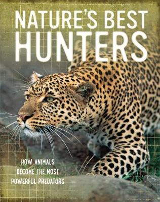 Nature's Best: Hunters by Tom Jackson
