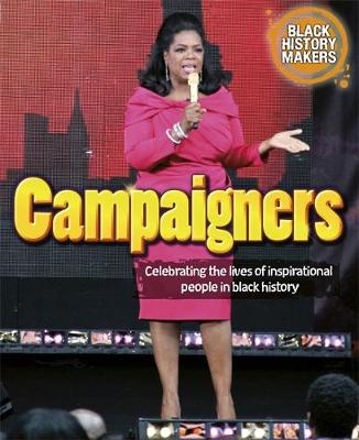 Black History Makers: Campaigners by Debbie Foy