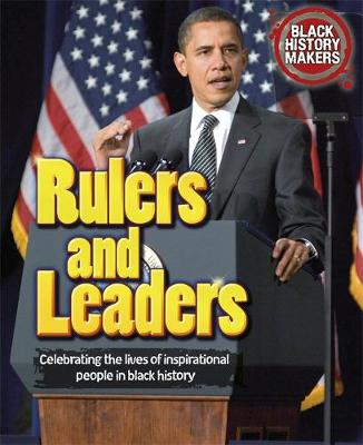 Black History Makers: Rulers and Leaders by Adam Sutherland