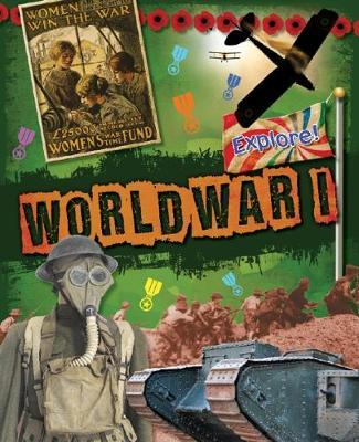Explore!: World War One by Jane Bingham