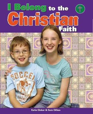 I Belong to The Christian Faith by Katie Dicker