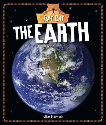 Fact Cat: Space: Earth by Alice Harman