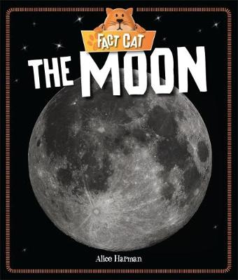 Fact Cat: Space: Moon by Alice Harman