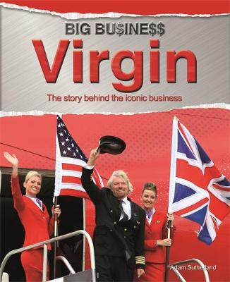 Big Business: Virgin by Adam Sutherland
