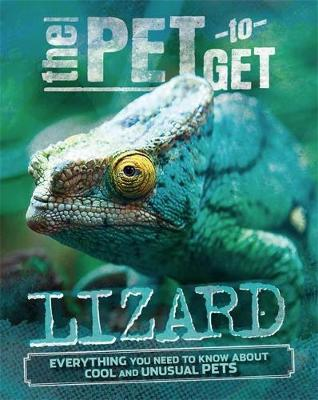 The Pet to Get: Lizard by Rob Colson
