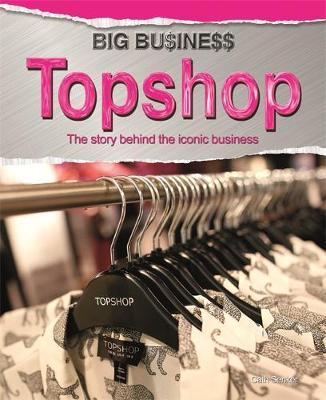 Big Business: Topshop by Cath Senker