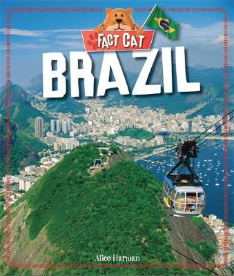 Fact Cat: Countries: Brazil by Alice Harman