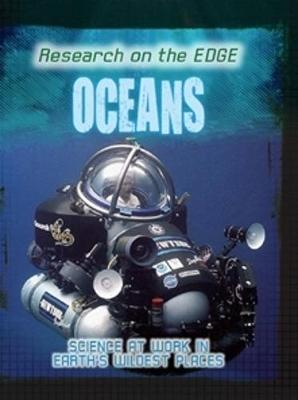 Research on the Edge: Oceans by Angela Royston