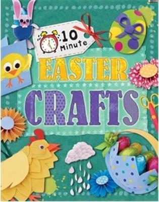 10 Minute Crafts: Easter by Annalees Lim
