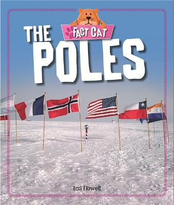 Fact Cat: Geography: The Poles by Izzi Howell