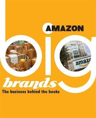 Big Brands: Amazon by Adam Sutherland