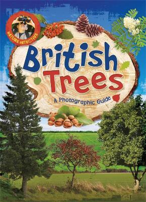 Nature Detective: British Trees by Victoria Munson