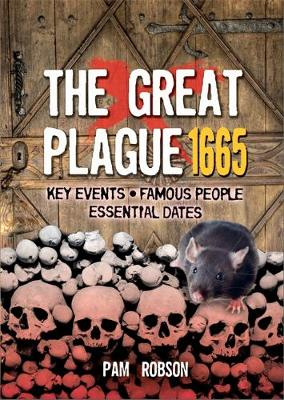 All About: The Great Plague 1665 by Pam Robson