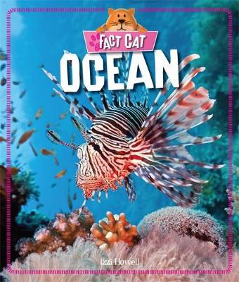 Fact Cat: Habitats: Ocean by Izzi Howell