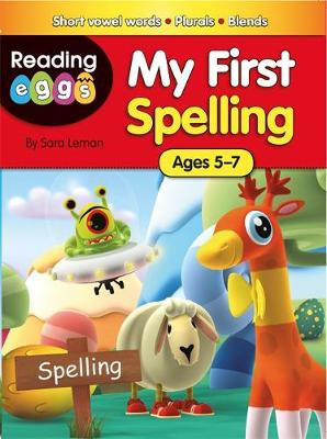 Reading Eggs: My First Spelling by Sara Leman