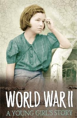 Survivors: WWII: A Young Girl's Story by James Riordan