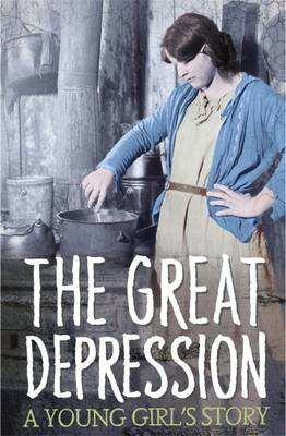 Survivors: The Great Depression: A Young Girl's Story by James Riordan