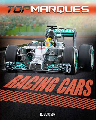 Top Marques: Racing Cars by Rob Colson