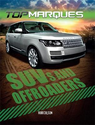 Top Marques: SUVs and Off-Roaders by Rob Colson