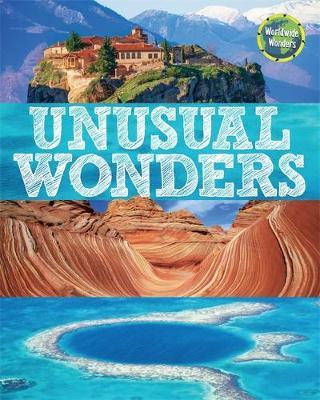 Worldwide Wonders: Unusual Wonders by