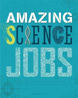 Amazing Jobs: Science by Colin Hynson