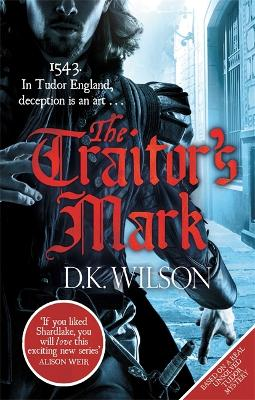 The Traitor's Mark by D. K. Wilson