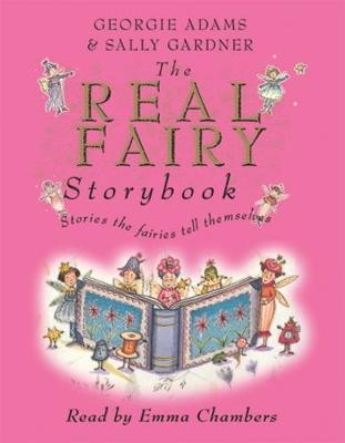 The Real Fairy Storybook by Georgie Adams