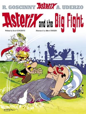 Asterix: Asterix and the Big Fight Album 7 by Rene Goscinny