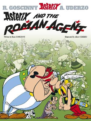 Asterix: Asterix and the Roman Agent Album 15 by Rene Goscinny