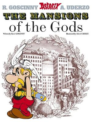 Asterix: The Mansions of The Gods Album 17 by Rene Goscinny