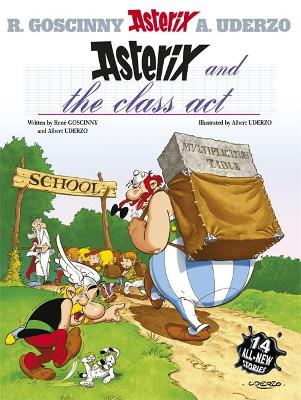 Asterix: Asterix and the Class Act Album 32 by Rene Goscinny