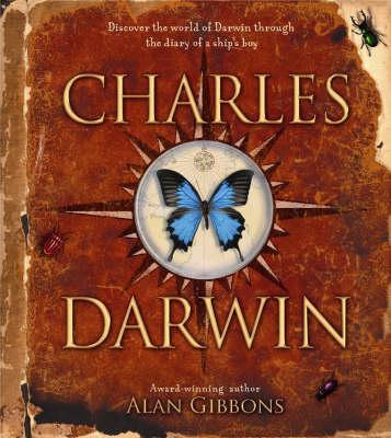Charles Darwin by Alan Gibbons