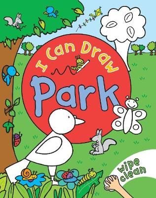 I Can Draw: Park by Simon Abbott