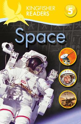 Kingfisher Readers: Space (Level 5: Reading Fluently) by James Harrison