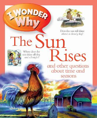 I Wonder Why the Sun Rises by Brenda Walpole