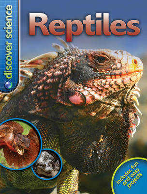 Discover Science: Reptiles by Belinda Weber