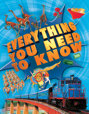 Everything You Need to Know by Deborah Chancellor, Deborah Murrell, Philip Steele, Barbara Taylor