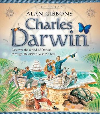 Lifelines: Charles Darwin by Alan Gibbons