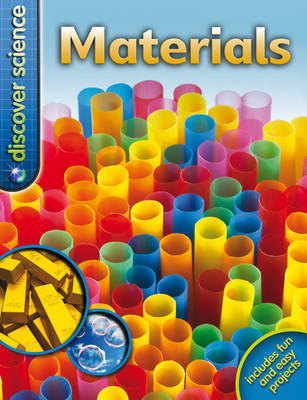 Discover Science: Materials by Clive Gifford