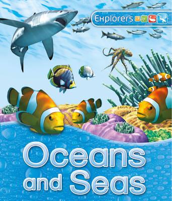 Explorers: Oceans and Seas by Stephen Savage