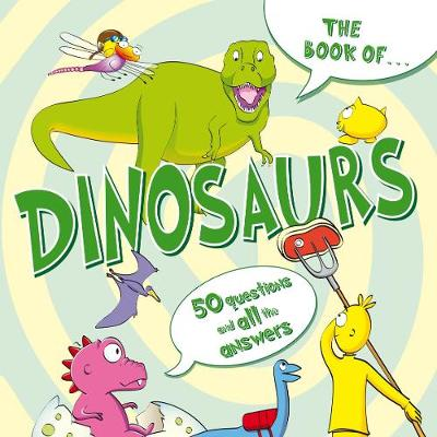 The Book Of...Dinosaurs by Various