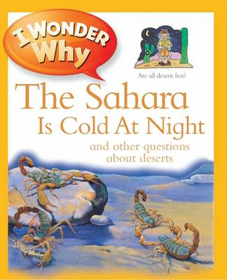 I Wonder Why The Sahara Is Cold At Night by Jackie Gaff