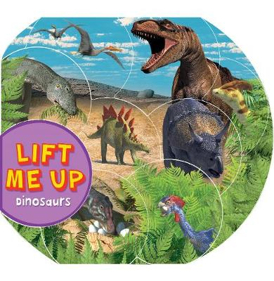 Lift Me Up! Dinosaurs by Kingfisher (individual)