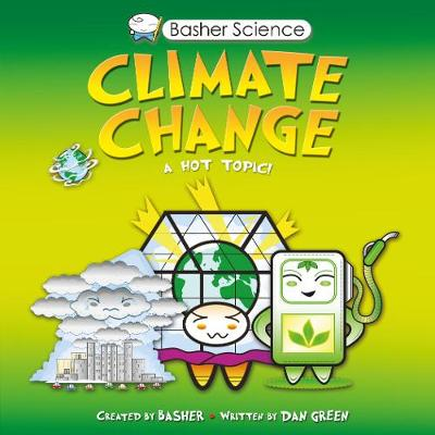 Basher Science: Climate Change by Dan Green