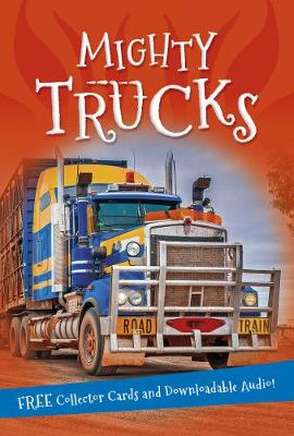 It's All About... Mighty Trucks by Kingfisher
