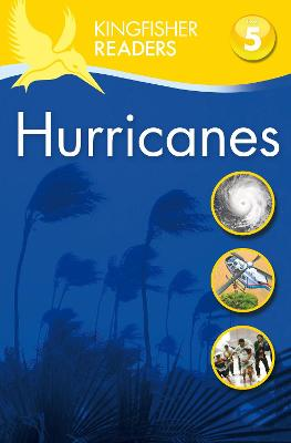 Kingfisher Readers: Hurricanes (Level 5: Reading Fluently) by Chris Oxlade
