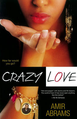 Crazy Love by Amir AA Abrams