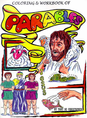 Coloring and Workbook of Parables by Tony DeChristopher