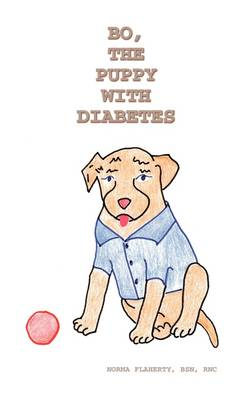 Bo, the Puppy with Diabetes by Norma Flaherty